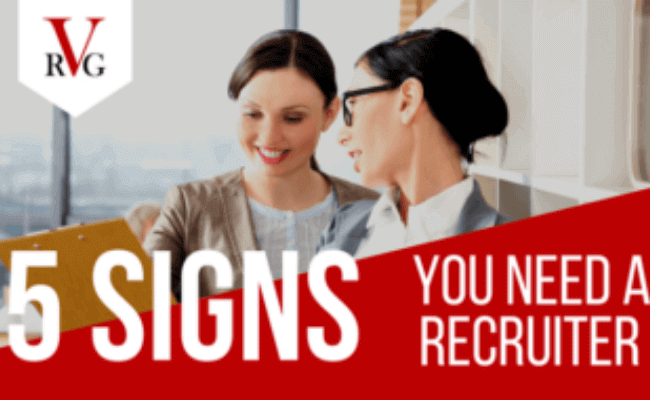 5 Signs You Need a Recruiter