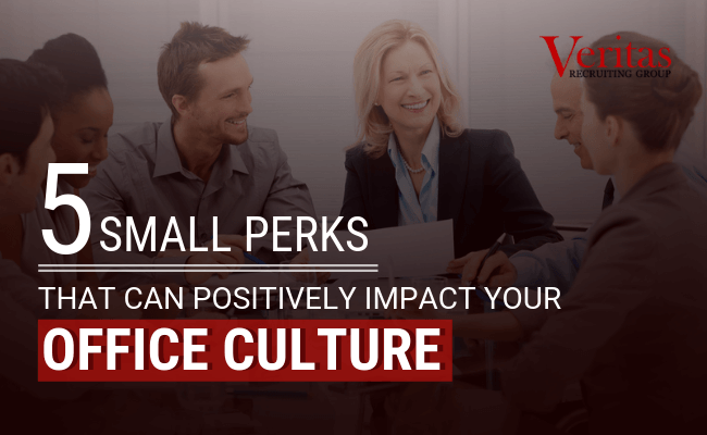 5 Small Perks That Can Positively Impact Your Office Culture