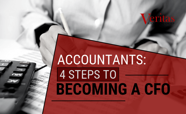 Accountants: 4 Steps to Becoming a CFO