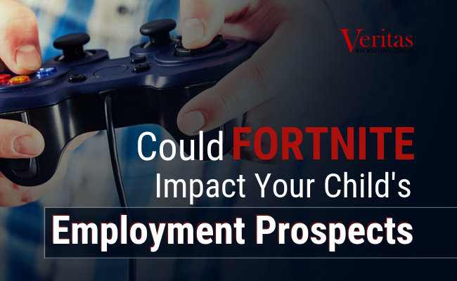 Could Fortnite Impact Your Child's Employment Prospects